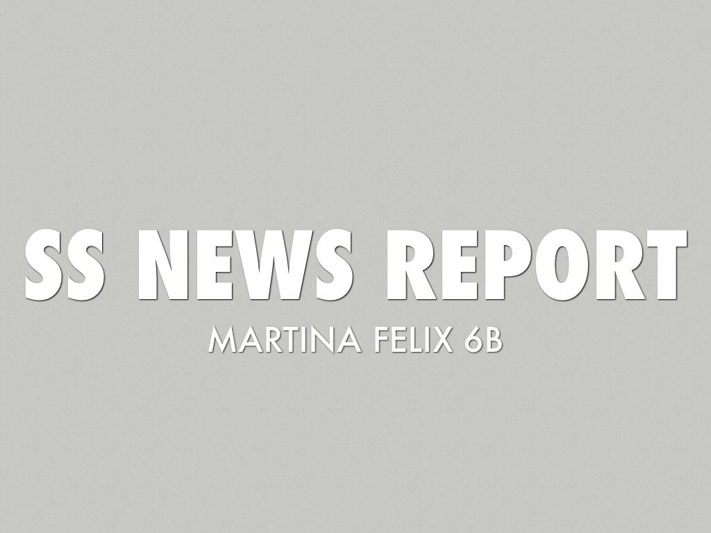 SS NEWS REPORT