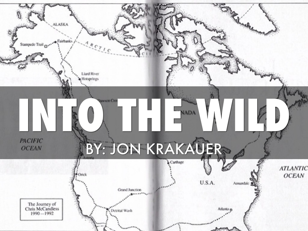 an analysis of chris journey in into the wild by jon krakauer