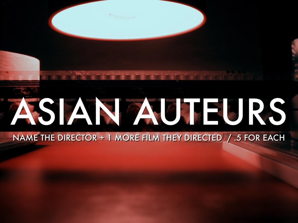 Asian Auteurs