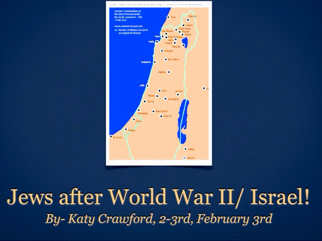 Jews After the War/ Israel- Katy Crawford