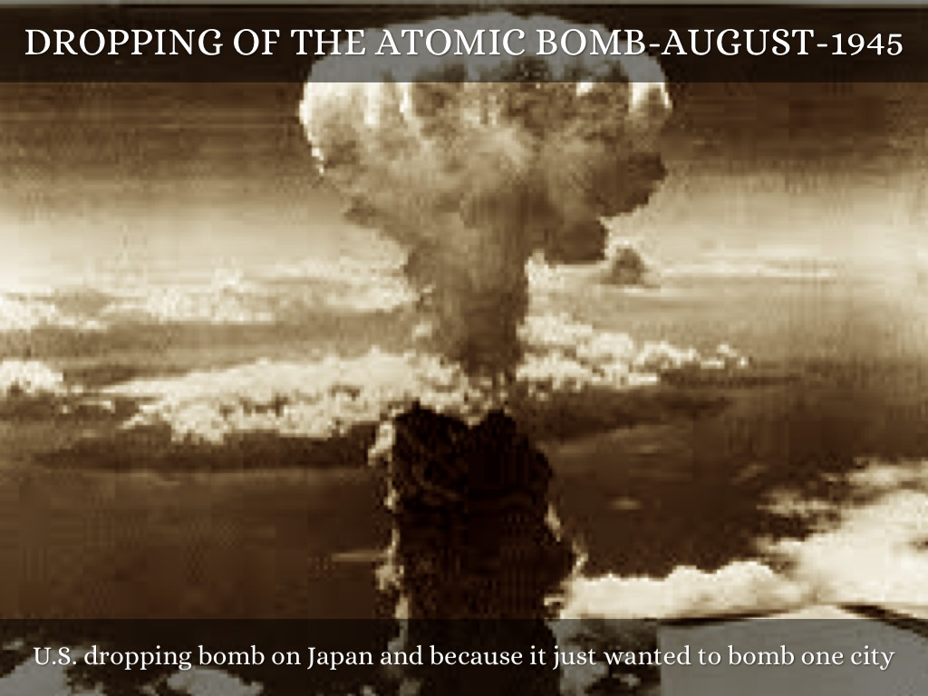 an argument in favor of the dropping of the atomic bomb on japan