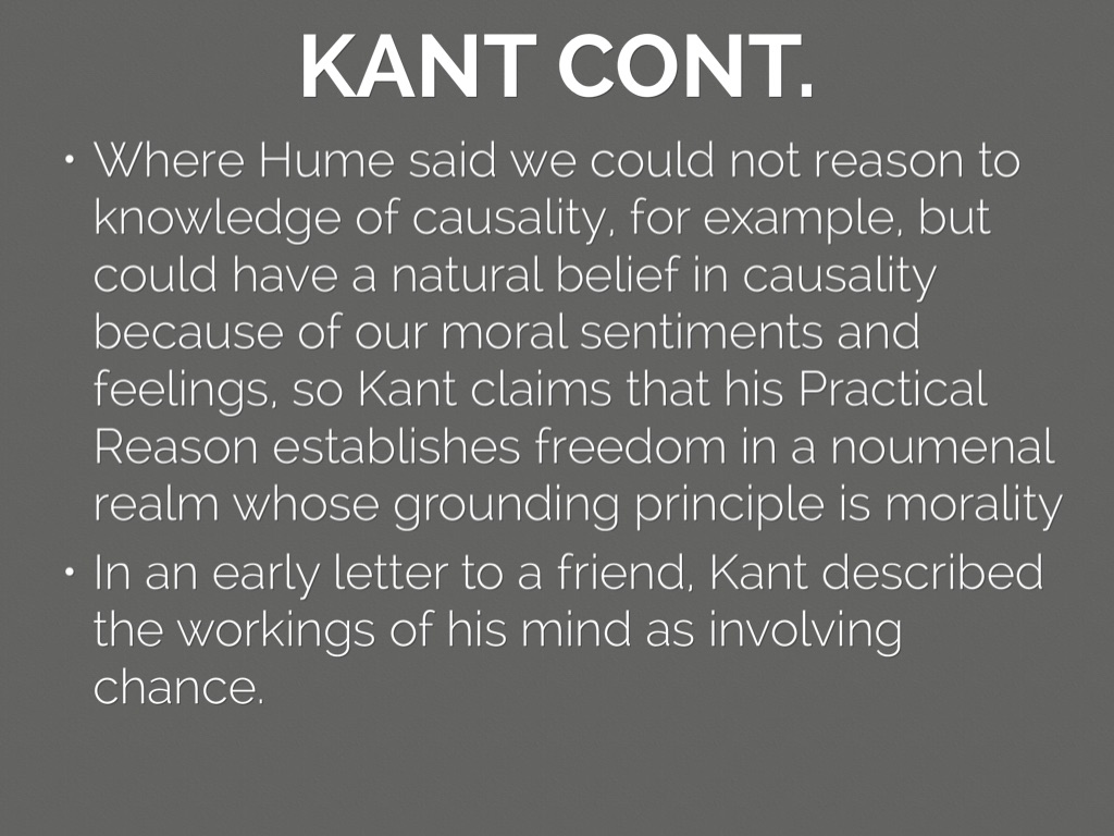 kant causality essay Hume vs kant: moral philosophy essay from the origin of western philosophical thought, there has been an interest in moral laws hume vs kant causality essay.