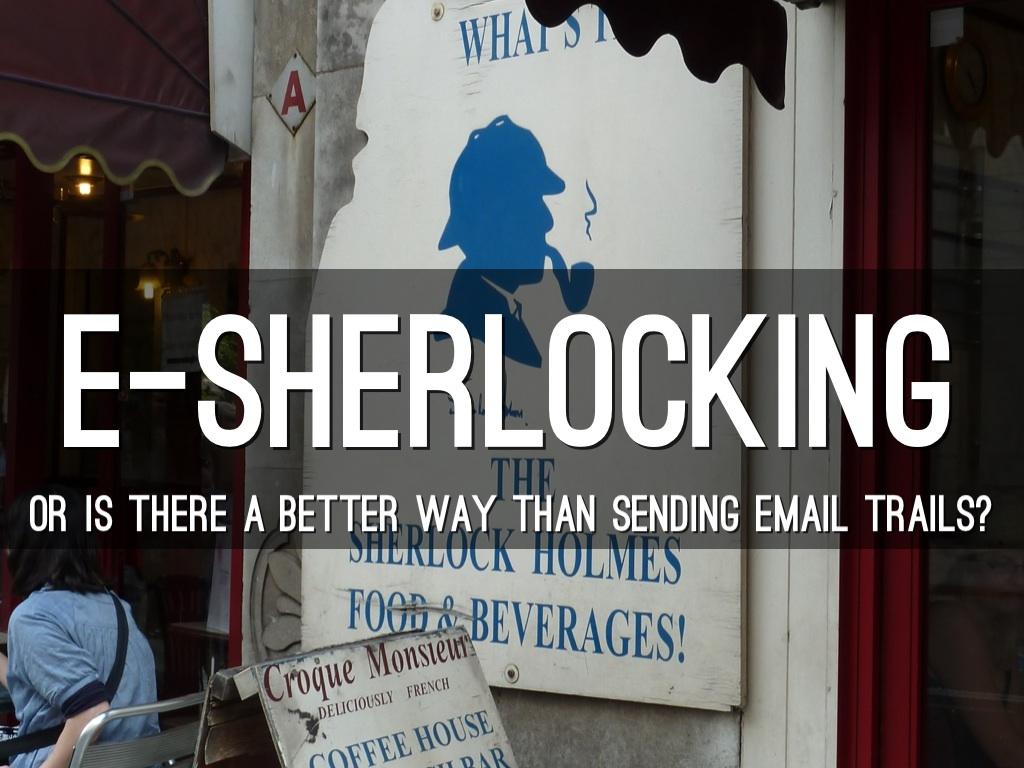 E-Sherlocking