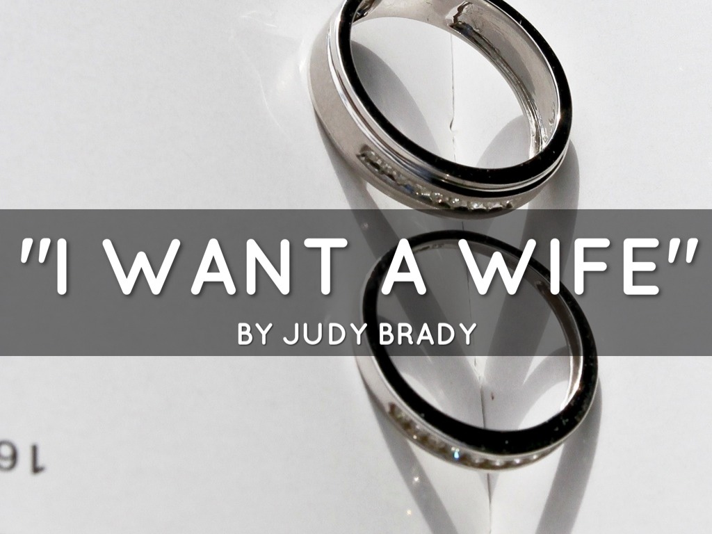 i want a wife by leslie lima  i want a wife by judy brady