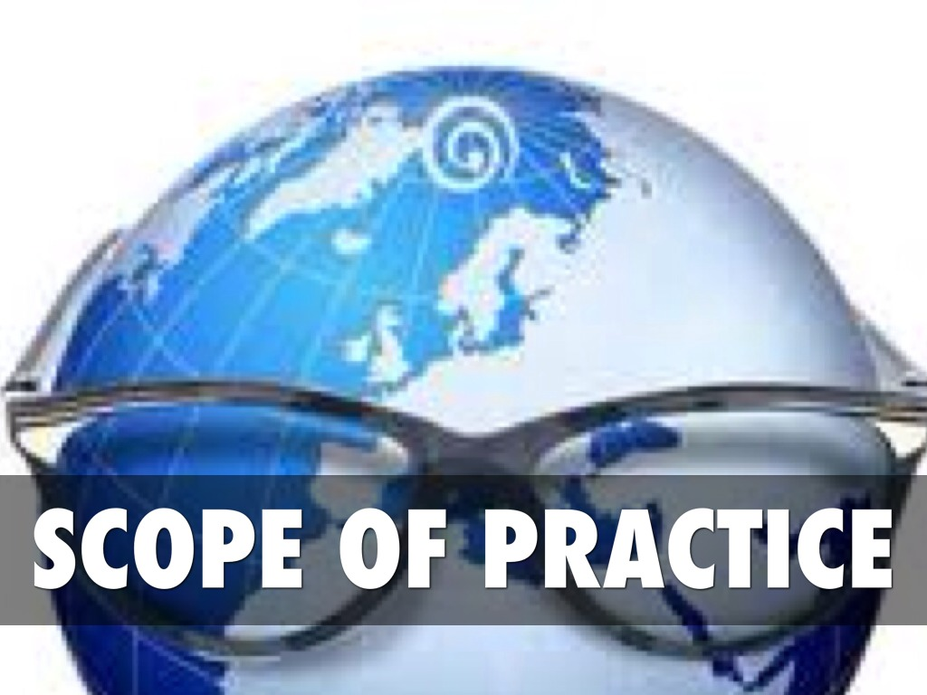 scope of practice 7 d introduction the scope of practice of a licensed healthcare profession is statutorily defined in each state's laws in the form of a practice act.