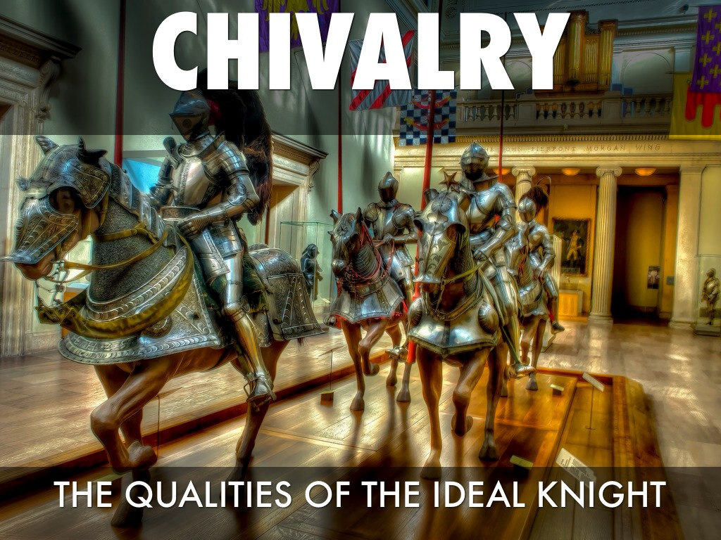 the european chivalry the ideals and