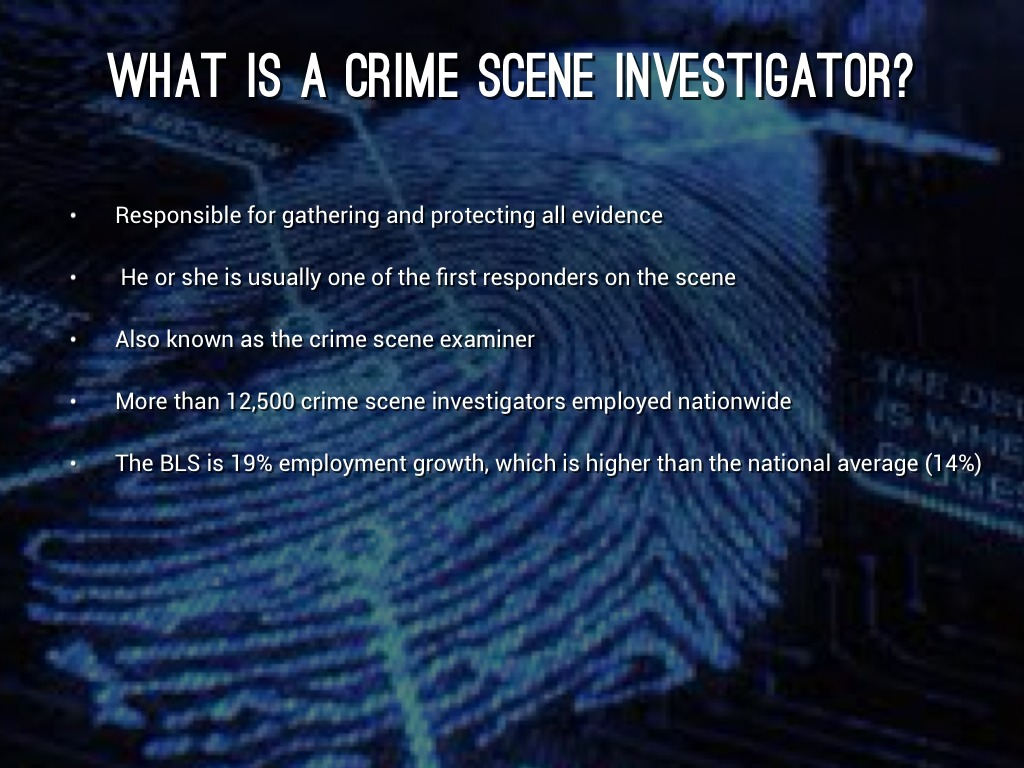 what is a crime scene investigator - Description Of A Crime Scene Investigator