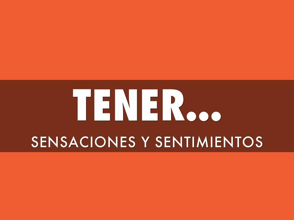 Tener...