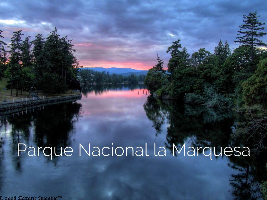 Parque Nacional La Marquesa