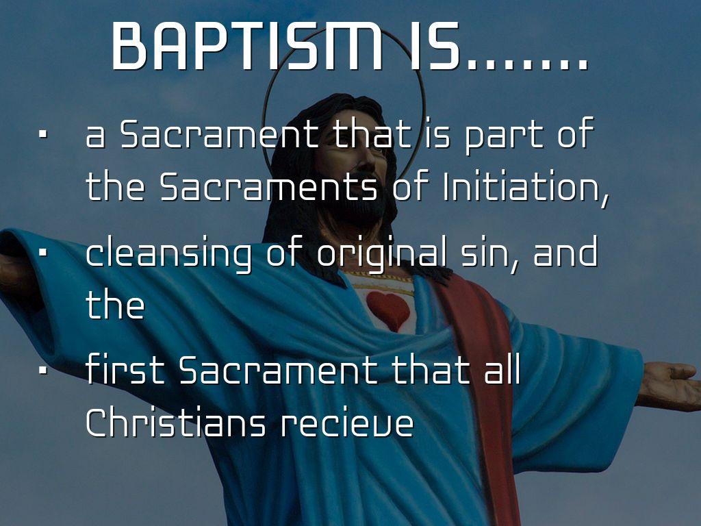 Sacramentals in baptism by jaden coen dc reyes baptism is biocorpaavc Choice Image