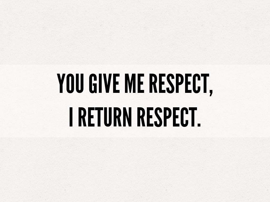 You i you me respect respect How Can