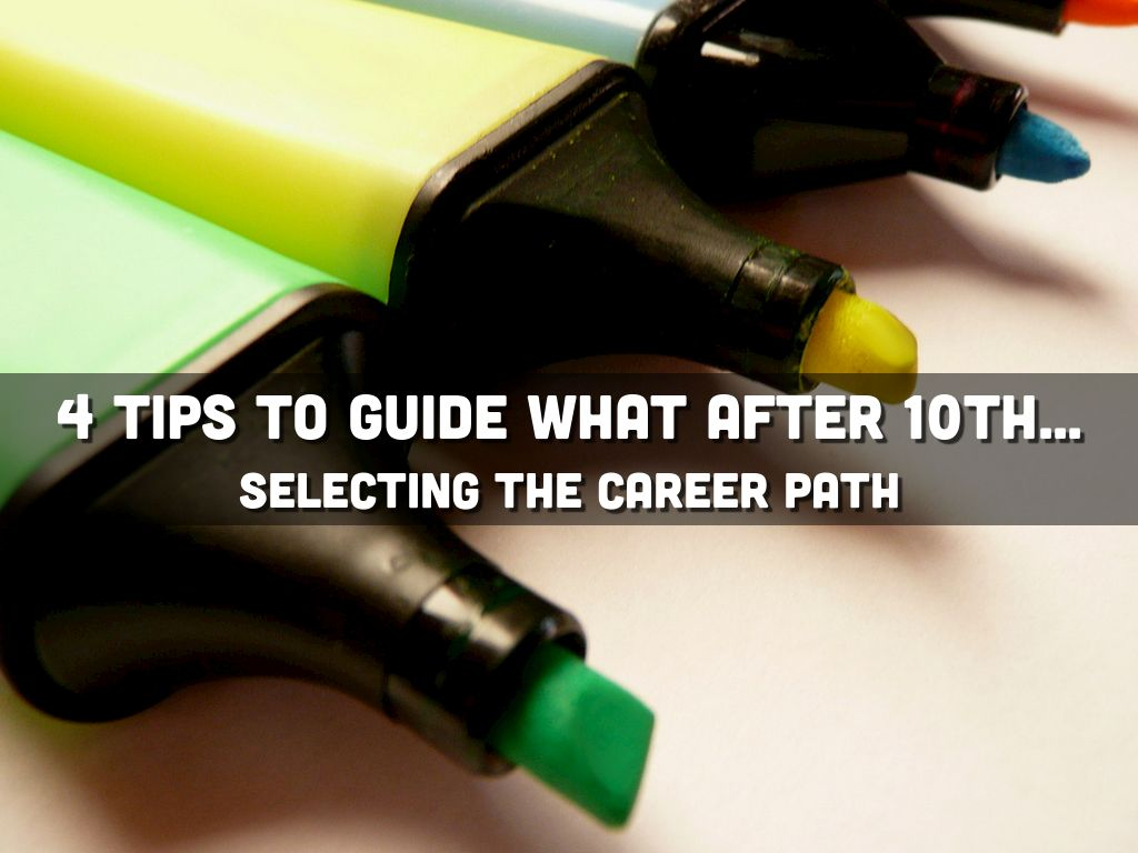 4 Tips to guide what after 10th by Ami Sheth
