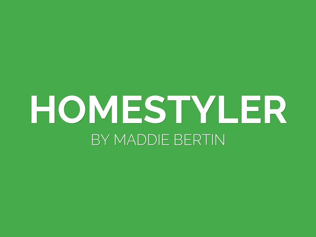 Homestyler By Maddie Bertin