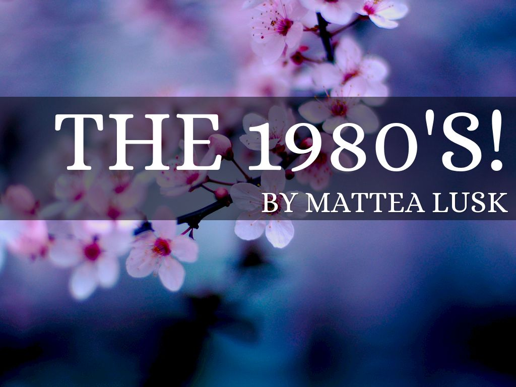 The 1980's!
