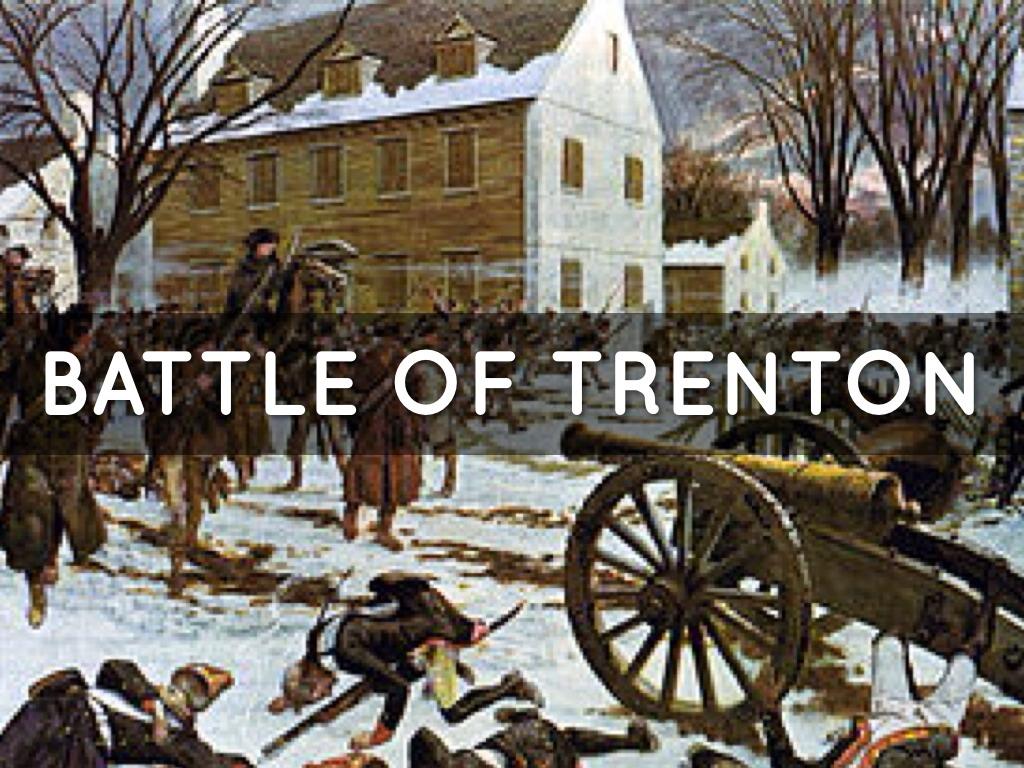 BATTLE OF TRENTON by Ashlyn Harris