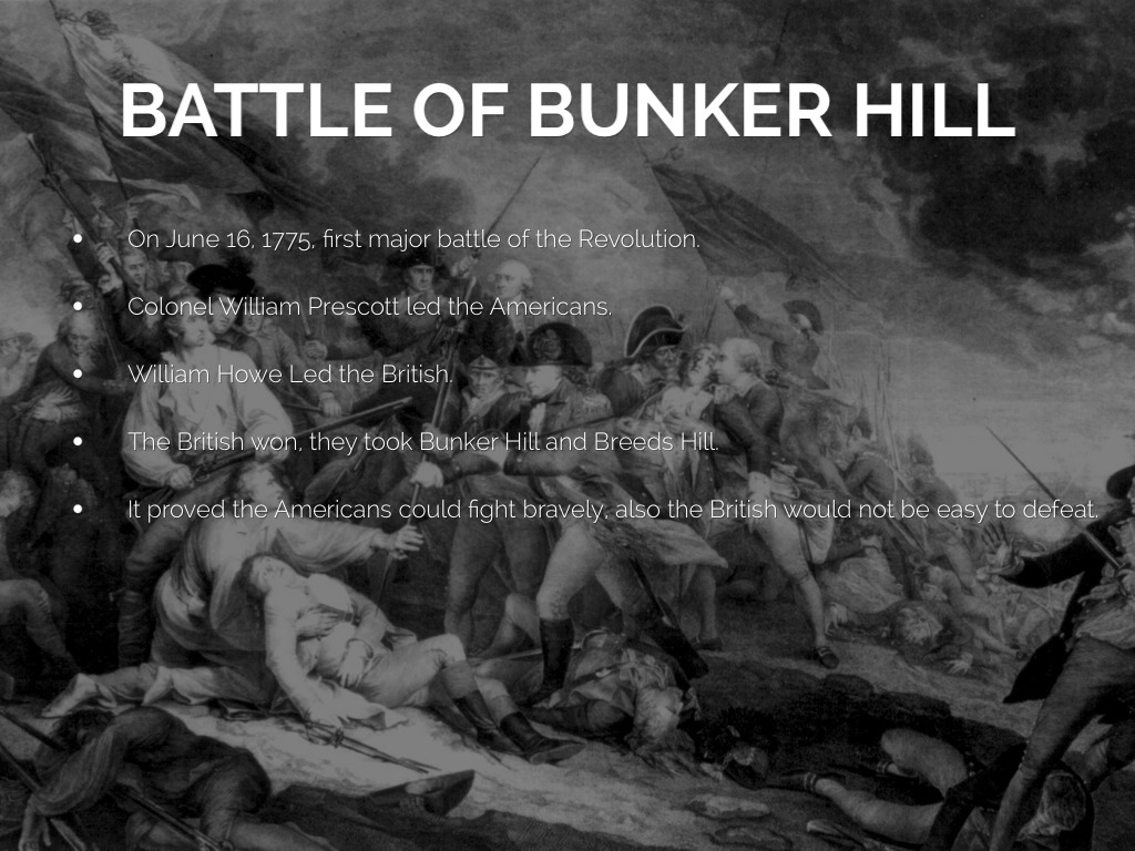 essay on the battle of bunker hill Battle of bunker hill 3 pages 634 words one of the most important battles of the american revolution was the battle of bunker hill this battle was one of the.
