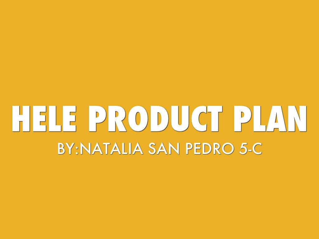 HELE-PRODUCT PLAN