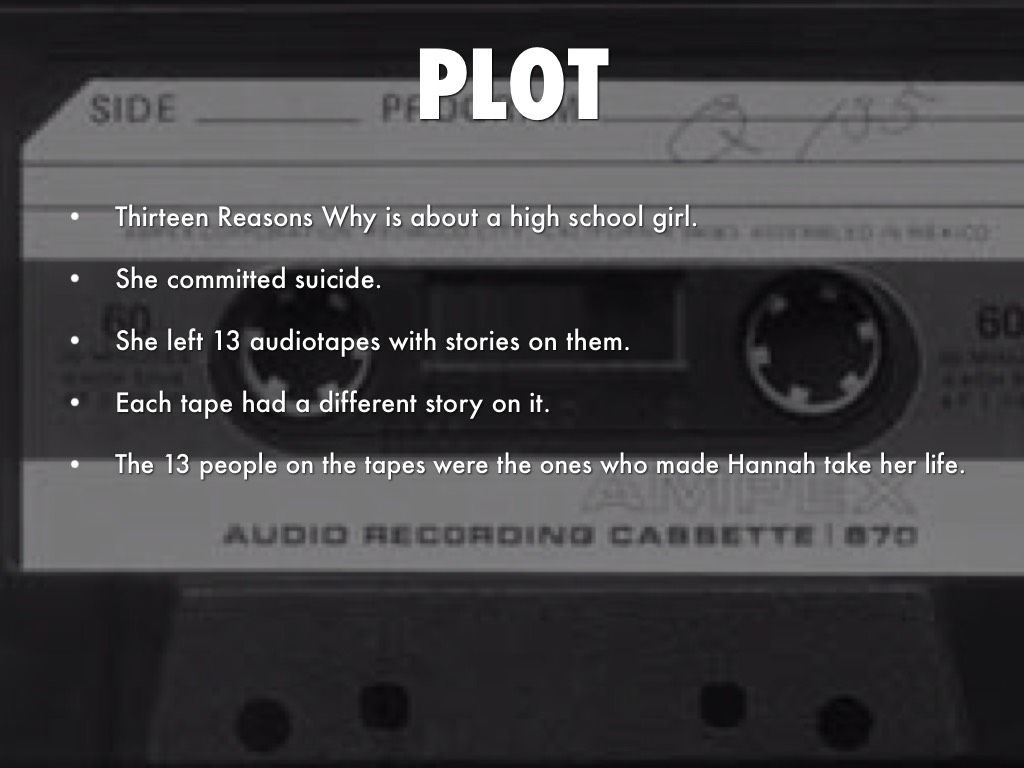 13 reasons why: a story of girl who committed suicide essay That's no spoiler — 13 reasons why opens with the aftermath of high school student hannah baker's suicide clay jensen, hannah's classmate and co-worker, receives 13 cassette tapes detailing the reasons hannah killed herself.