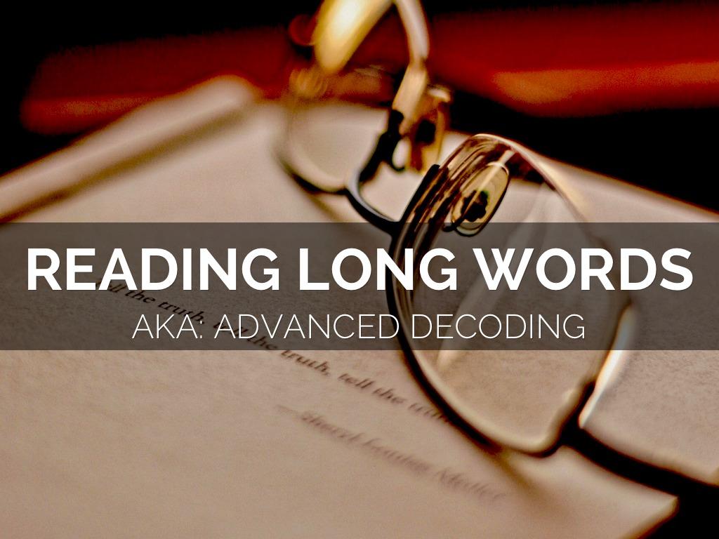 Advanced Decoding