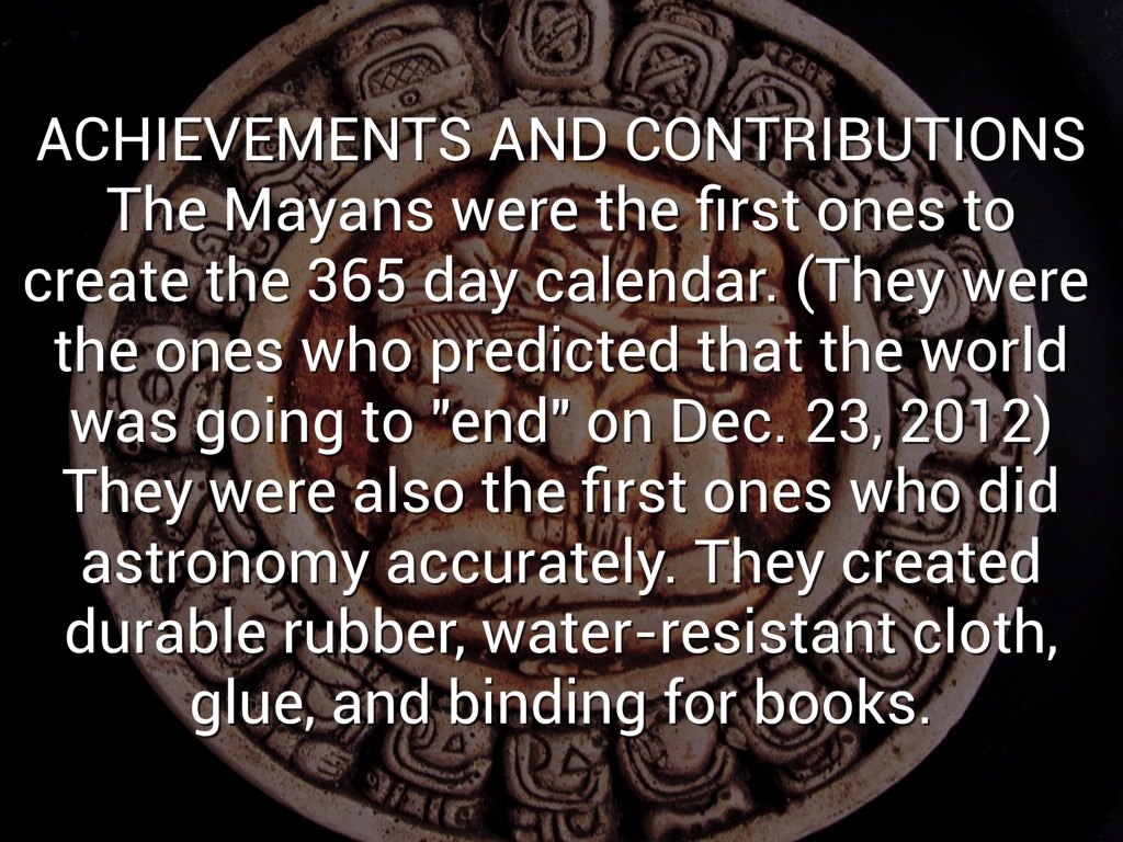 what were the achievements of the mayans