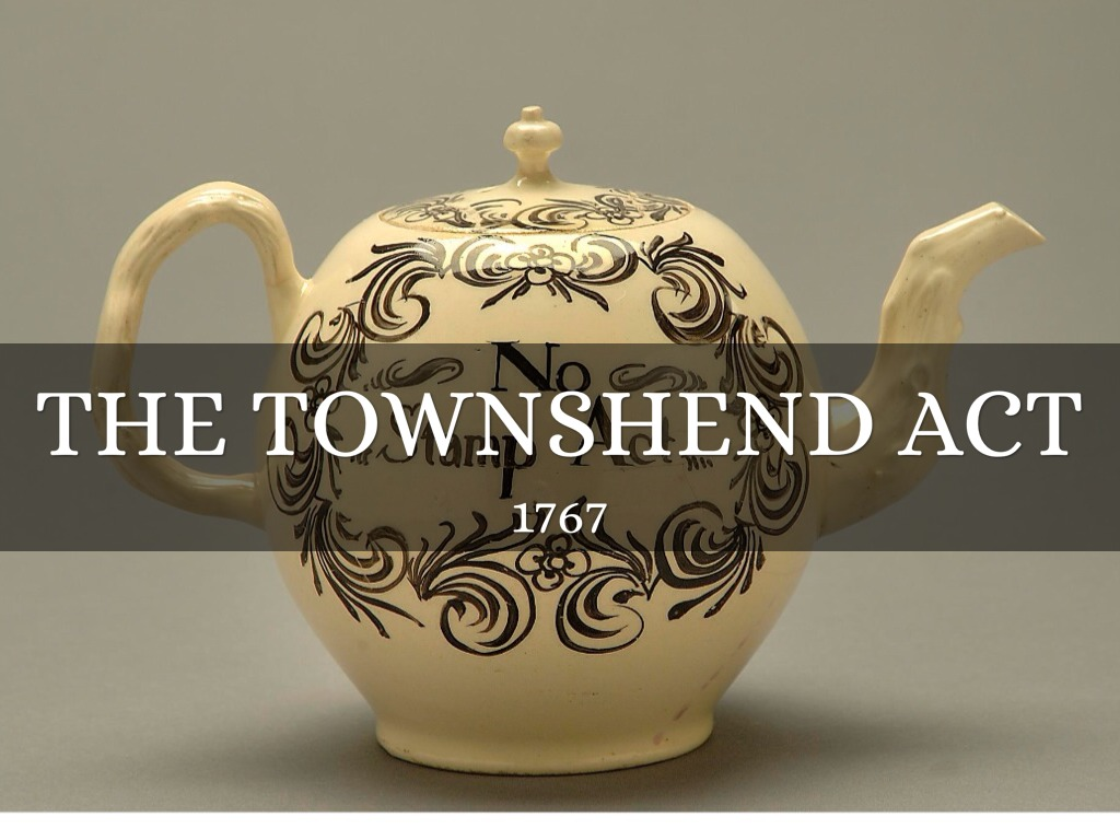 The Townshend act by Ms.De Marco
