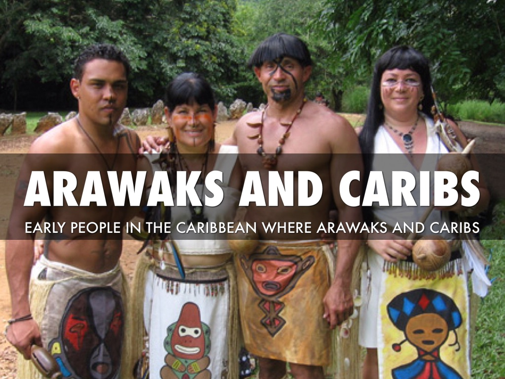 "caribs and arawaks of neoindians  were two different groups living in the caribbean when the europeans arrived:  the peaceful arawak's and the cannibal caribs,"" keegan said."