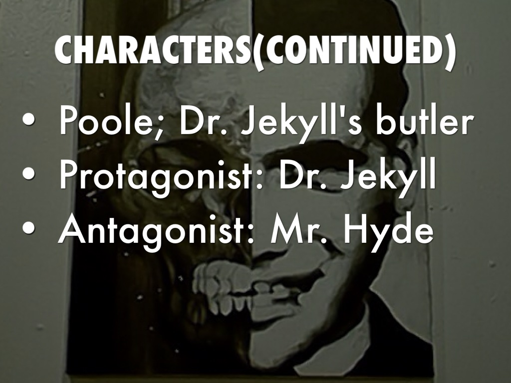 setting of dr jekyll and mr Setting the setting in the strange case of dr jekyll and mr hyde is not very detailed, but mentions where and when the circumstances took place.