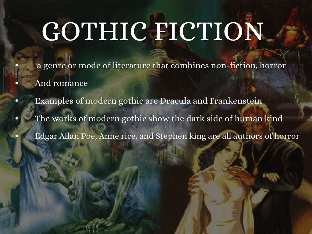 writing gothic fiction Gothic fiction focuses on the supernatural, family curses, and madness the most classic characteristic of gothic fiction is.