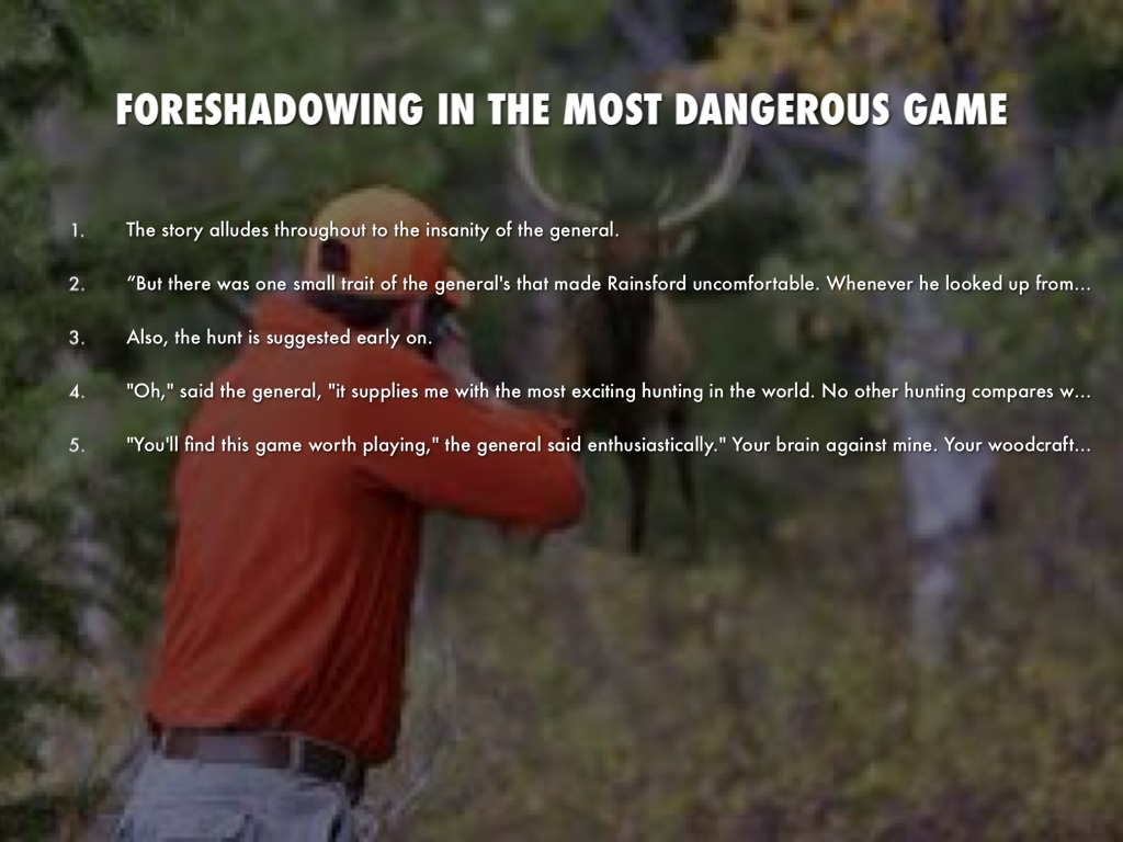 examples of foreshadowing in the most dangerous game