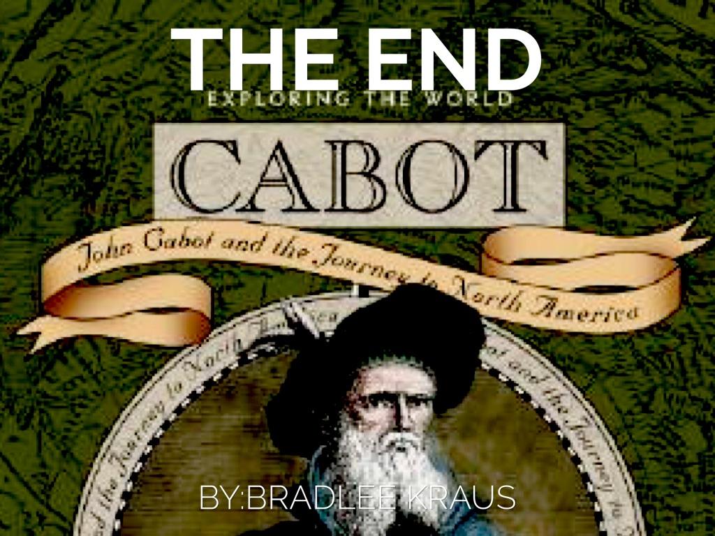 John cabot by bradlee kraus for Cabot