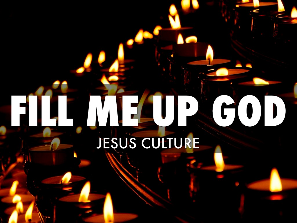 Fill me up God by robert burke