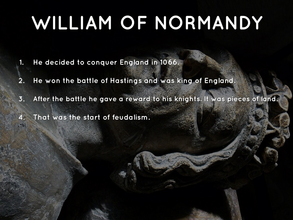 why was william of normandy able