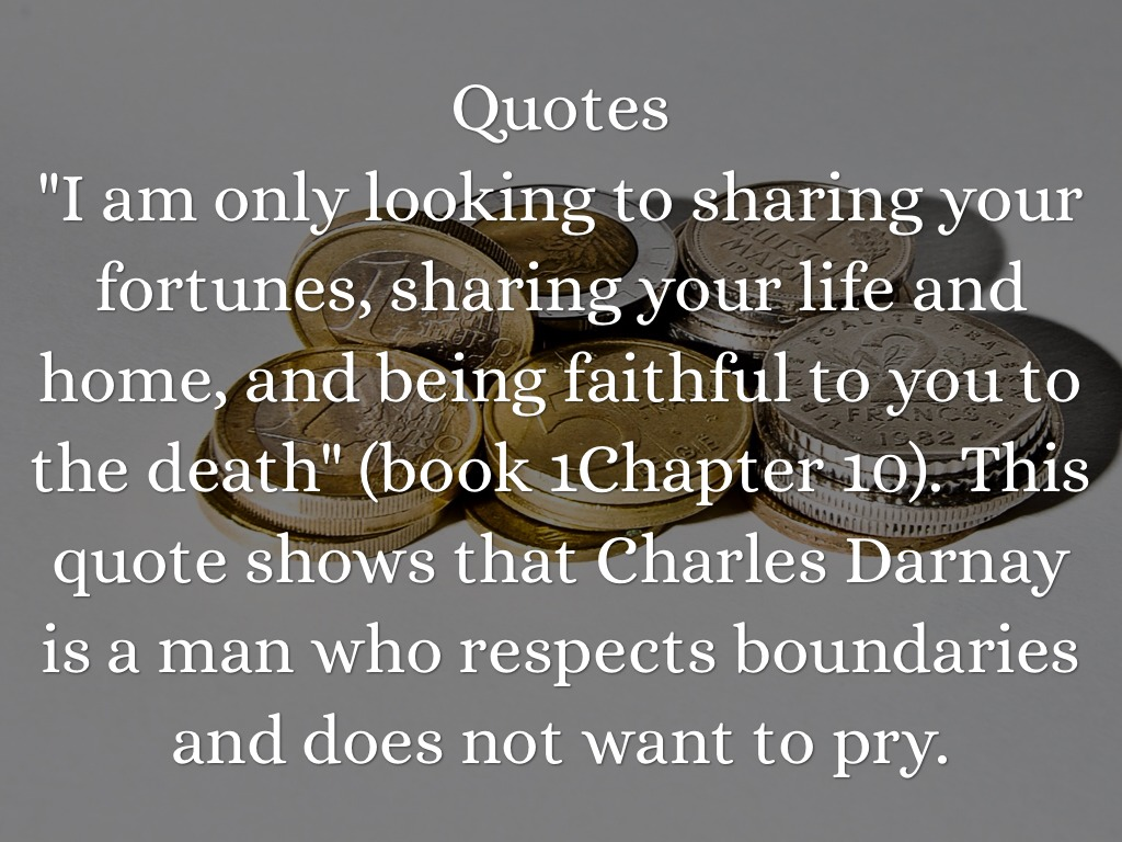 charles darnay quotes A tale of two cities is a musical with book dr manette, lucie and lorry set sail for england and meet charles darnay upon arriving, darnay is arrested as a spy as he is discovered in possession of papers showing british troop placements.
