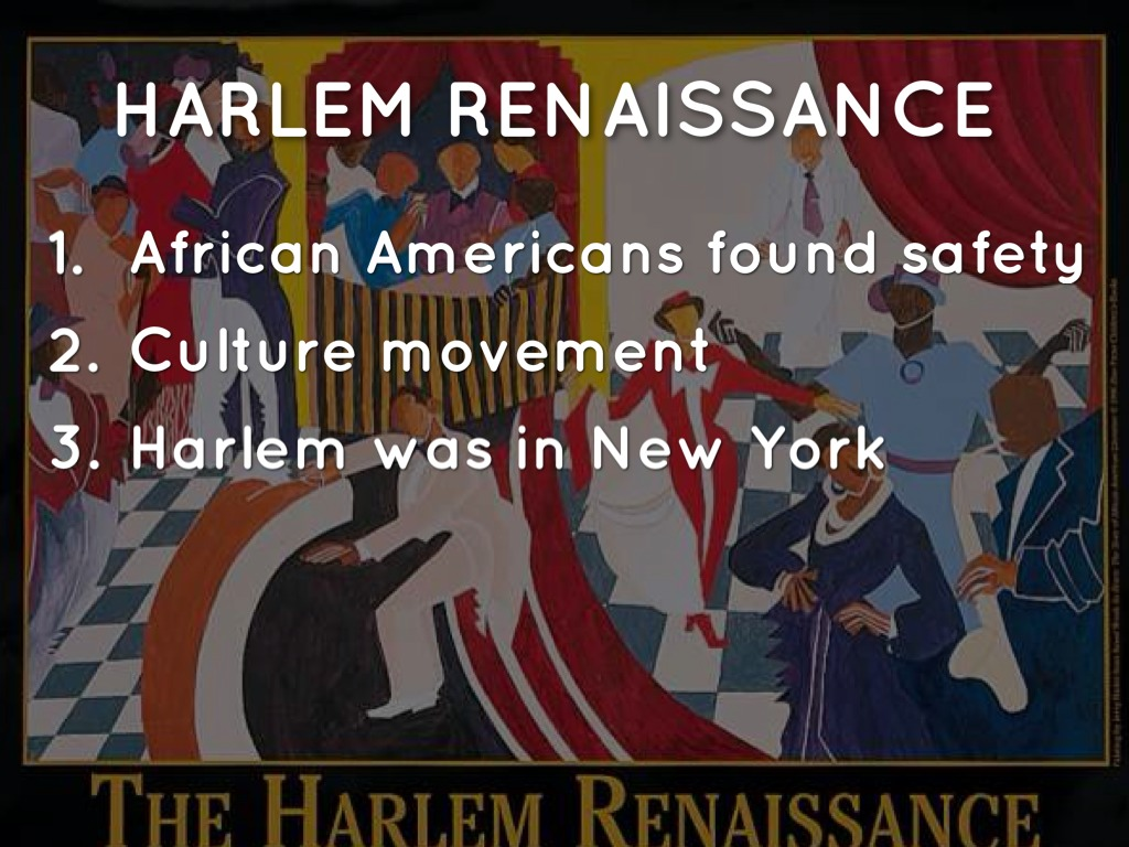 harlem renaissance african american culture The harlem renaissance was an intellectual, social, and artistic explosion that took place in harlem, new york, spanning the 1920sduring the time, it was known as the new negro movement, named after the 1925 anthology by alain lockethe movement also included the new african-american cultural expressions across the urban areas in the northeast and midwest united states affected by the.