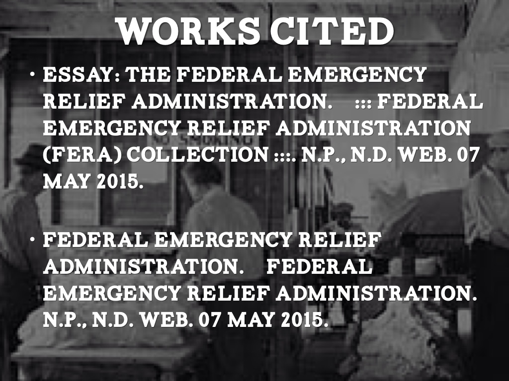"""a description of the federal emergency relief act As the federal emergency relief act, a prototype of the new deal work-relief  it  wasn't an obvious thing to do by definition artists had no """"jobs"""" to lose."""
