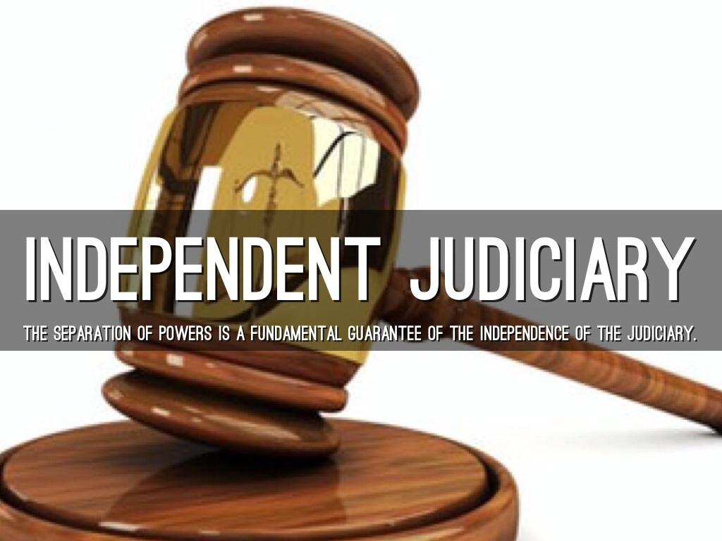 law independence of the judiciary