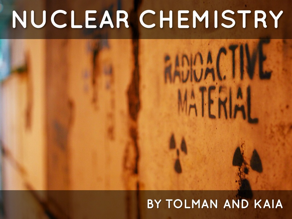 nuclear chemistry Nuclear chemistry is the field of chemistry that studies radioactivity, and nuclear processes.