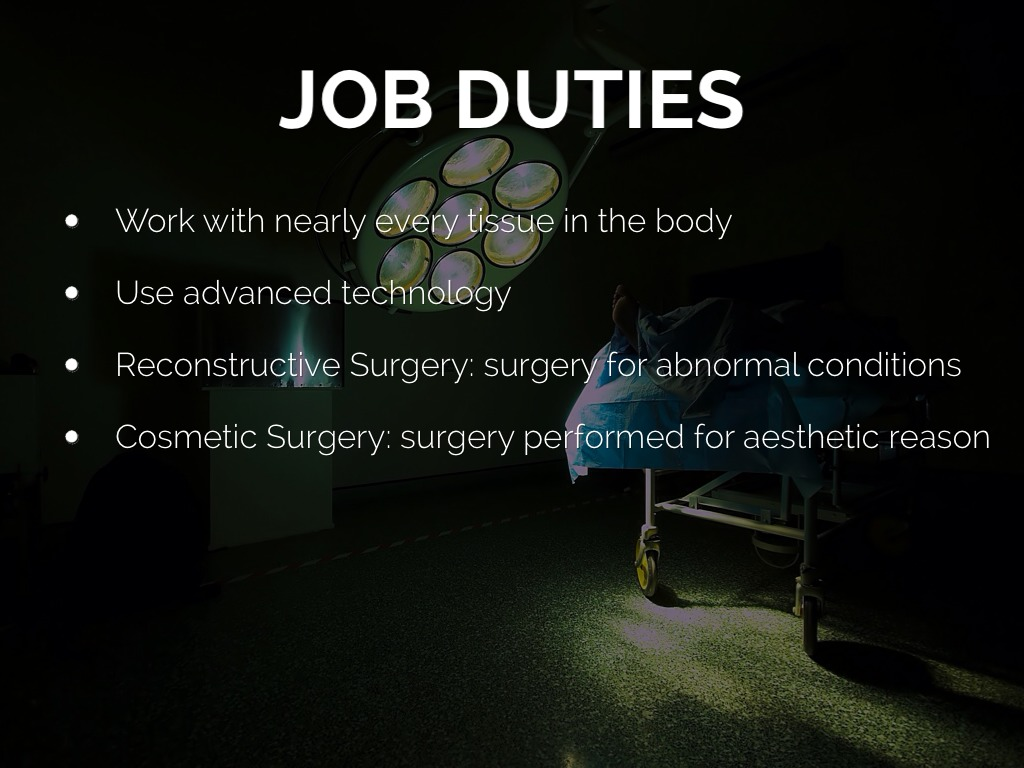 Plastic Surgeon by Alexandria Bartula – Job Duties of a Surgeon