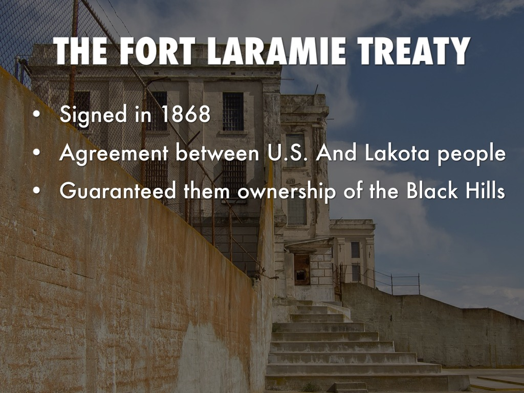 the fort laramie treaty 1868 Treaty of fort laramie (1868) from wikipedia, the free encyclopedia the treaty of fort laramie (also called the sioux treaty of 1868) was an agreement between the.