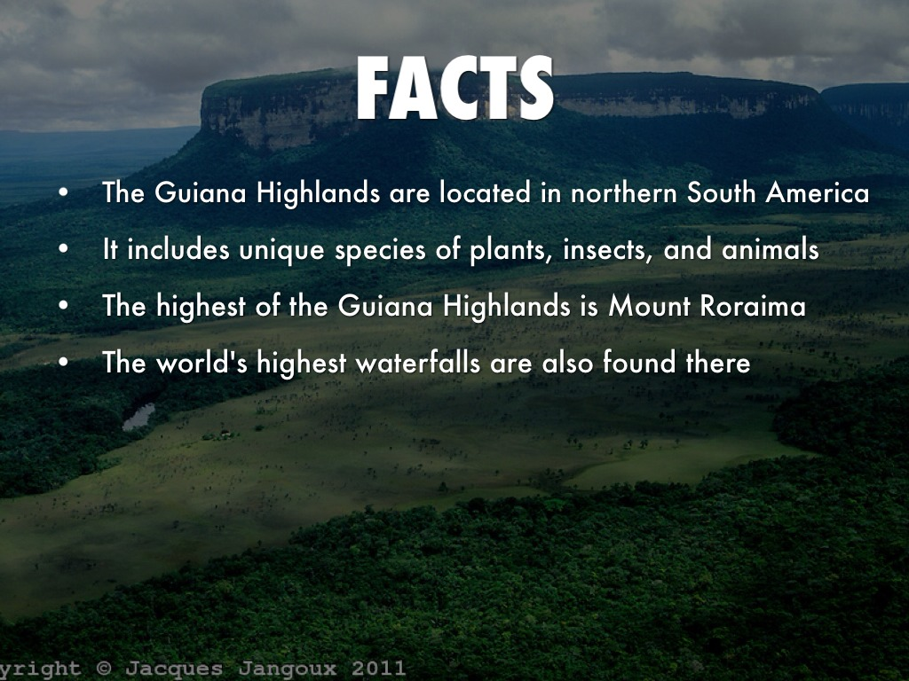 Guiana highlands by jennifer arreola for Interesting facts of usa
