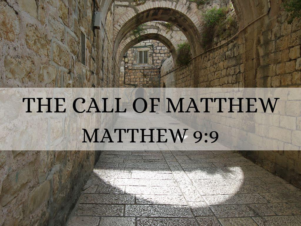 The Call Of Matthew