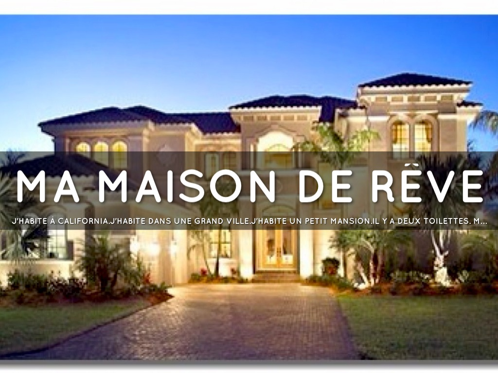 La maison de ma reve ventana blog for Reve dream homes