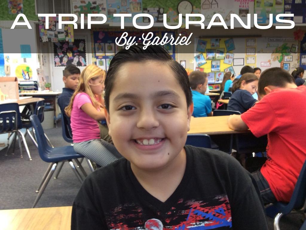 A Trip To Uranus