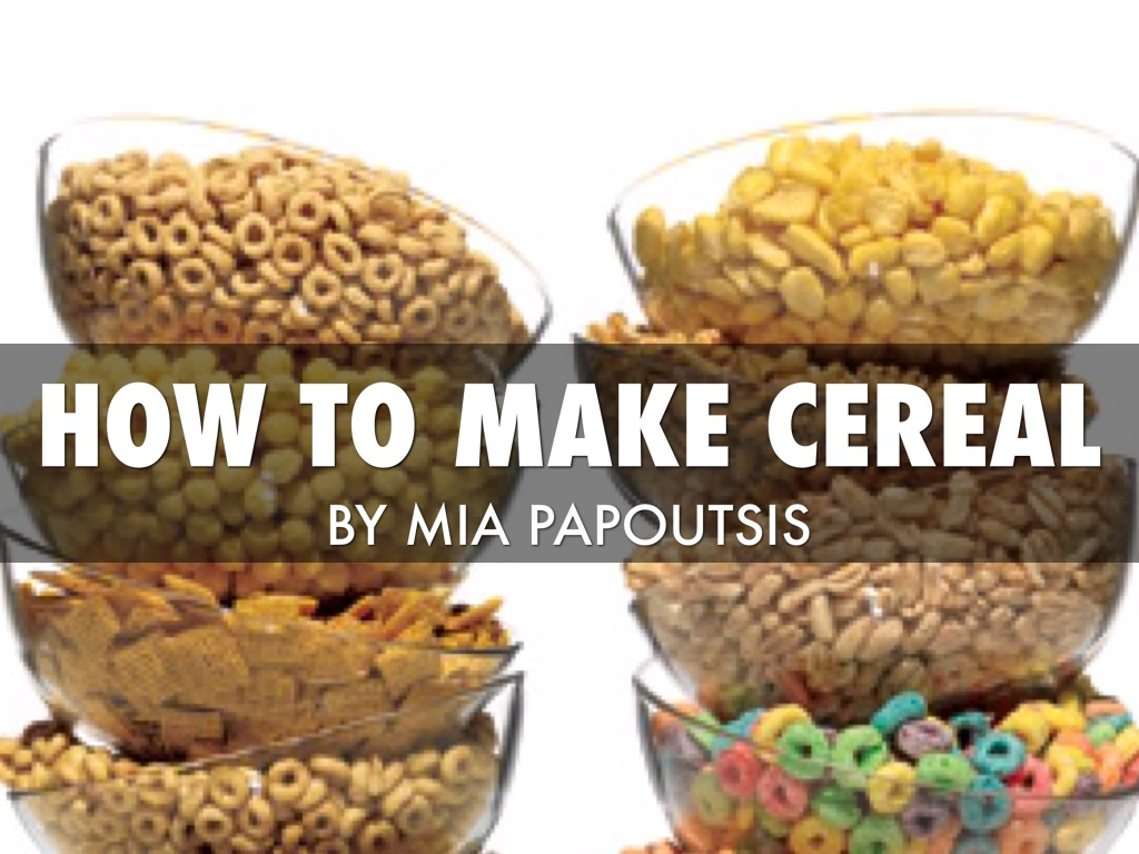 How to make cereal