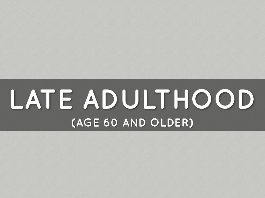 middle adulthood in the age of 40s to 60s Middle adulthood •ages 40-60 yrs late (old)  40s ▫ term for the transition from  adolescence to adulthood that is characterized by  accompany a progressive  loss of bone in middle age  period that begins in the 60s and lasts until death.