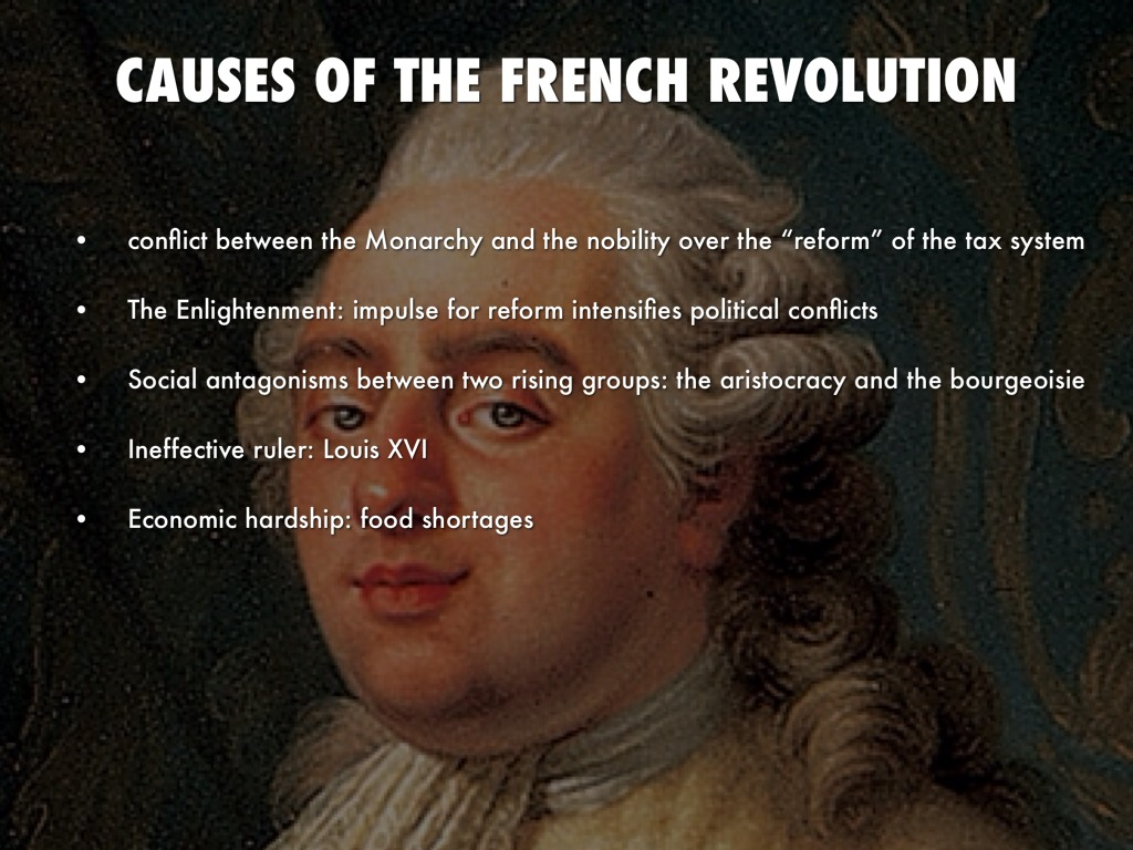 major causes of the french revolution Ideas develop, the causes and consequences of the revolution, and how the french revolution altered the course of world history this program covers the major events of the french revolution, which took place over the course of a decade.