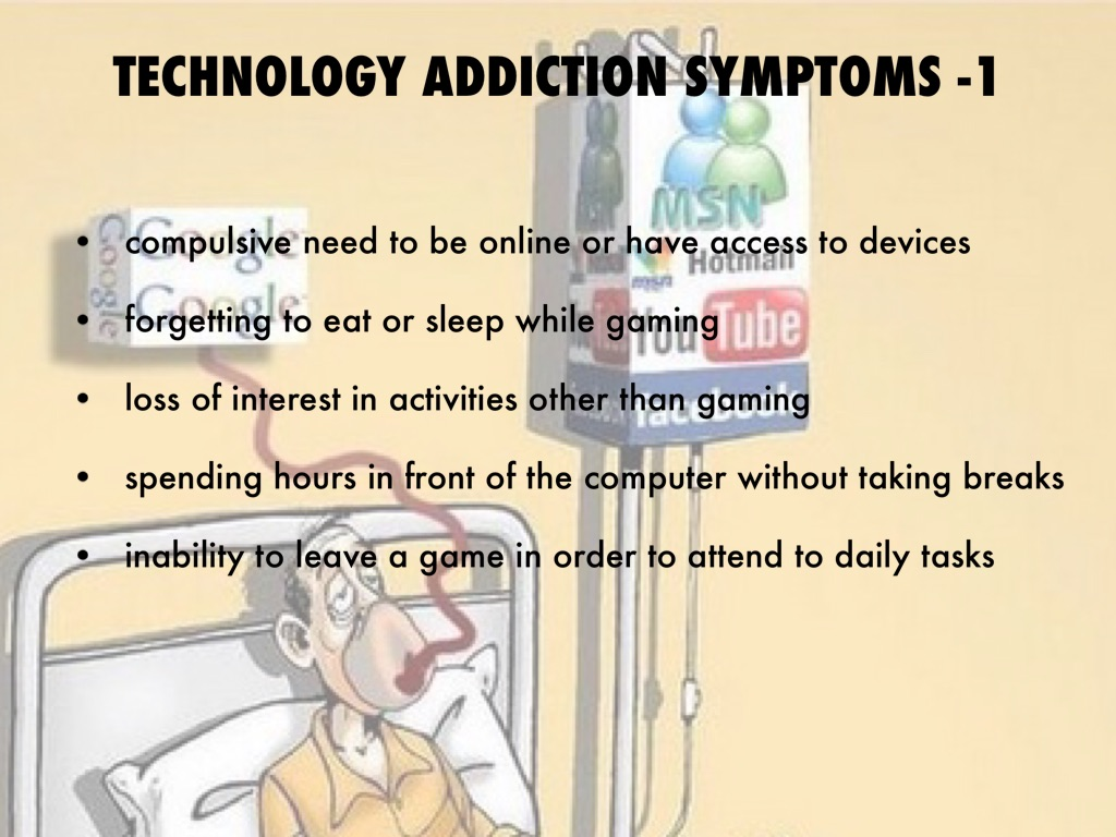 technology addiction Tech addiction is a real thing, and it's really damaging.