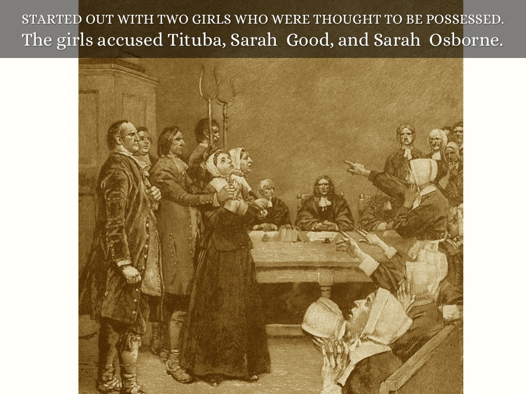 tituba and the salem witch trials Tituba, reluctant witch of salem: reconstructing the life of the slave woman at the center of the notorious salem witch trials, the book follows tituba from her.