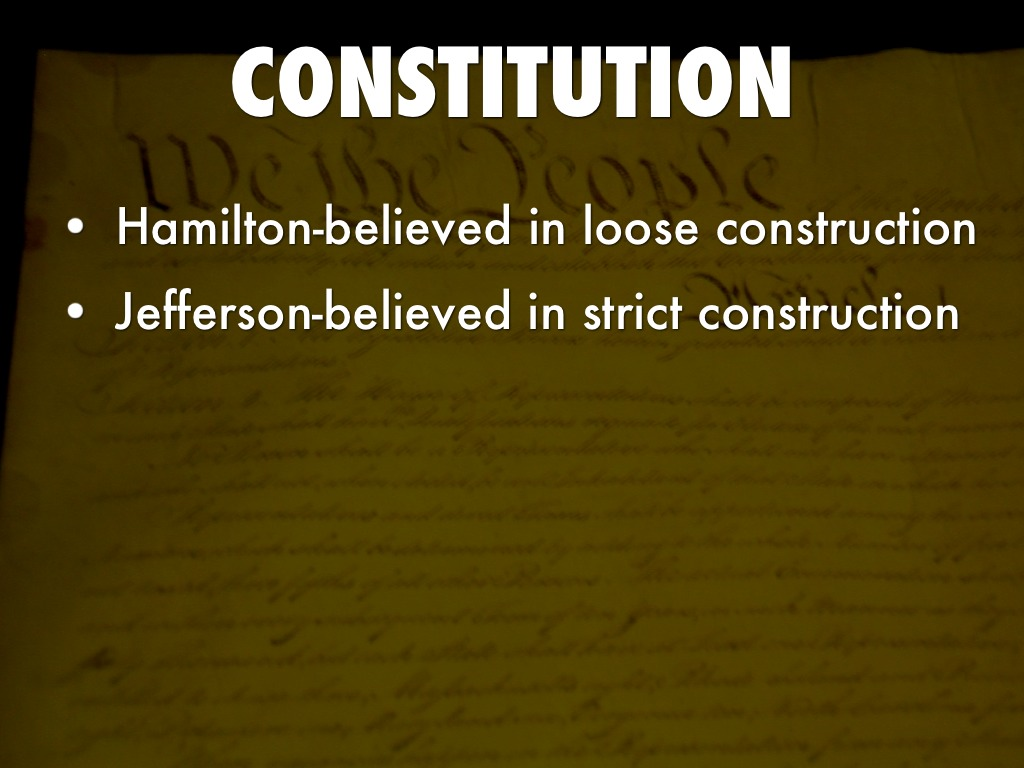 loose and strict constructionism essay Strict constructionism describes a legal theory that embraces a narrow reading of legal texts in this lesson, you will be introduced to the.