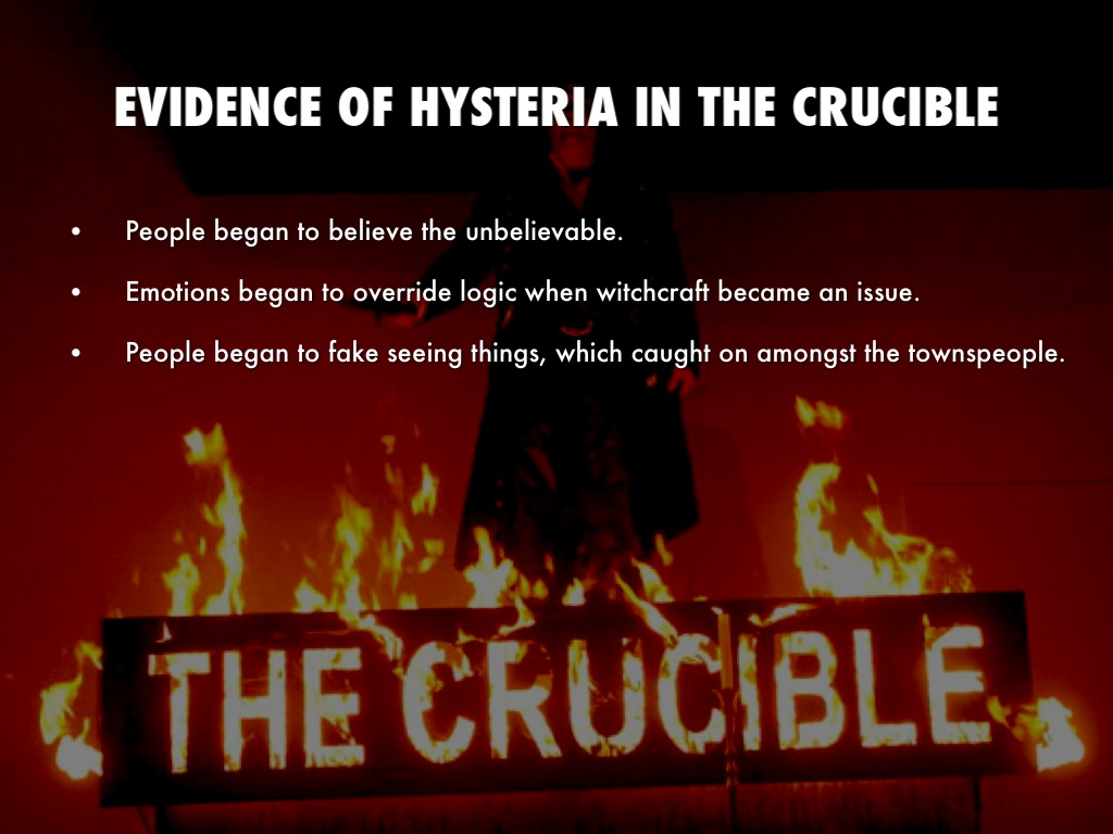 hysteria and how it relates to the crucible by